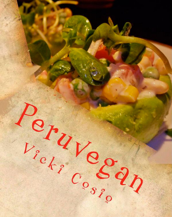 Cover image of Vicki Cosio's Peruvegan