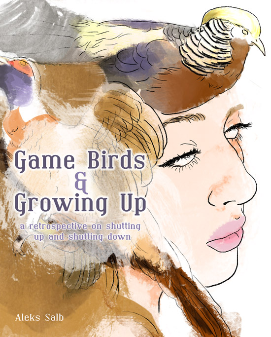 Cover for Game Birds and Growing Up by Aleks Salb