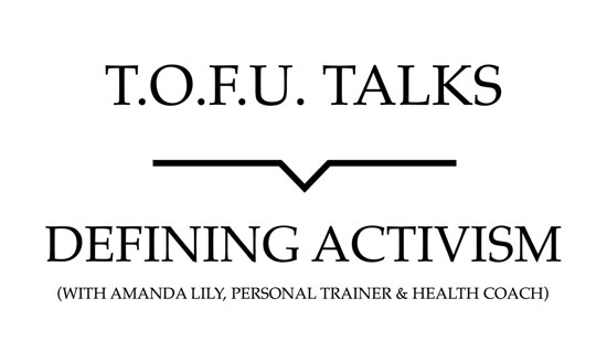 "Image contains a white background with black text that says ""T.O.F.U. Talks"" above a black line with a small indent in the centre pointing below to text that says ""Fat Positivity (With Amanda Lily, Personal Trainer & Health Coach)""."